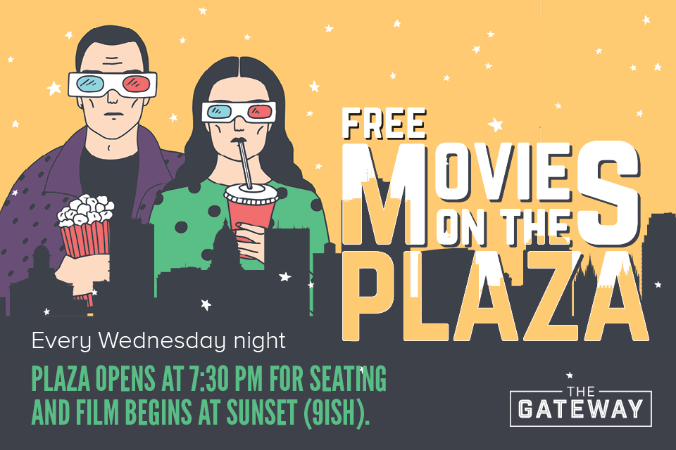 The Gateway | All events for Movies on the Plaza